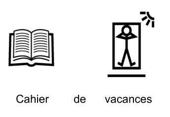 Cahier de vacances écrit en pictogrammes Makaton
